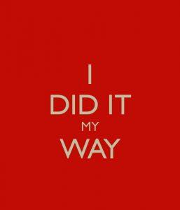 i-did-it-my-way
