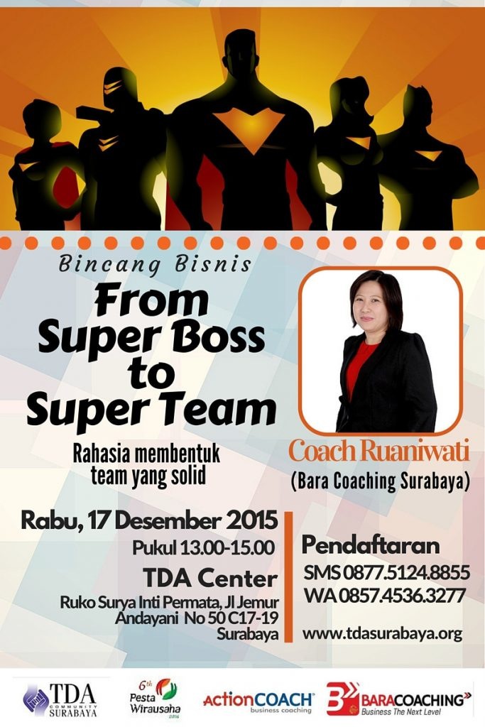 Bincang Bisnis From Super Boss to Super Team - TDA Surabaya