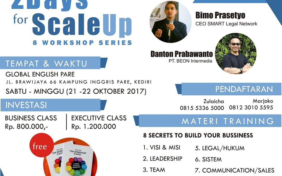 21 – 22 Oktober 2017 Two Day Scaleup Bisniss With 8 Workshop Series