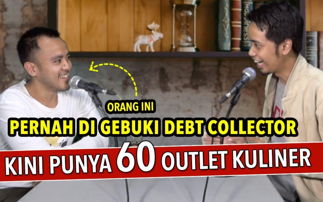 Pernah Digebuki Debt Collector – Kini Sukses Punya 60 Outlet Kuliner Ayam Nelongso