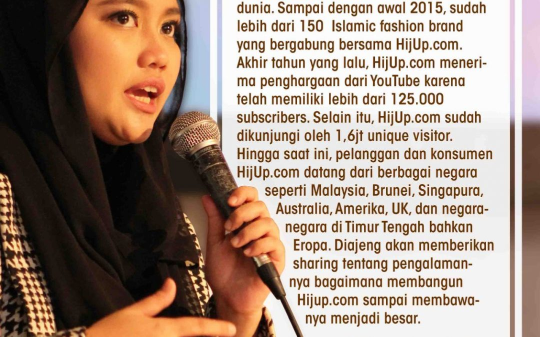 Belajar Kiat Sukses HijUp.com dari Diajeng Lestari di Pesta Wirausaha 2015