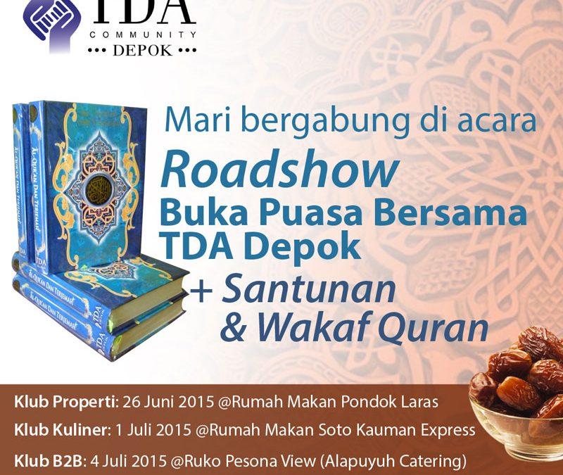 1 Juli 2015 Roadshow Buka Puasa Bersama – TDA Depok Forum
