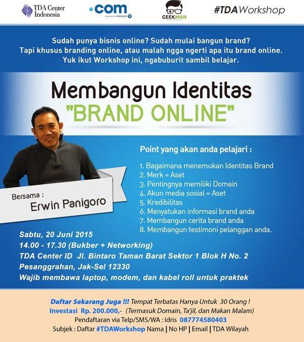 20 Juni 2015 Seminar 'Membangun Identitas Brand Online' – TDA Center Indonesia