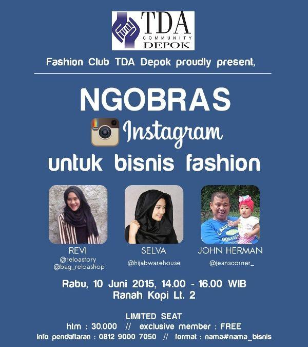 10 Juni 2015 Ngobrol Santai (Ngobras) Klub Fashion – TDA Depok Forum
