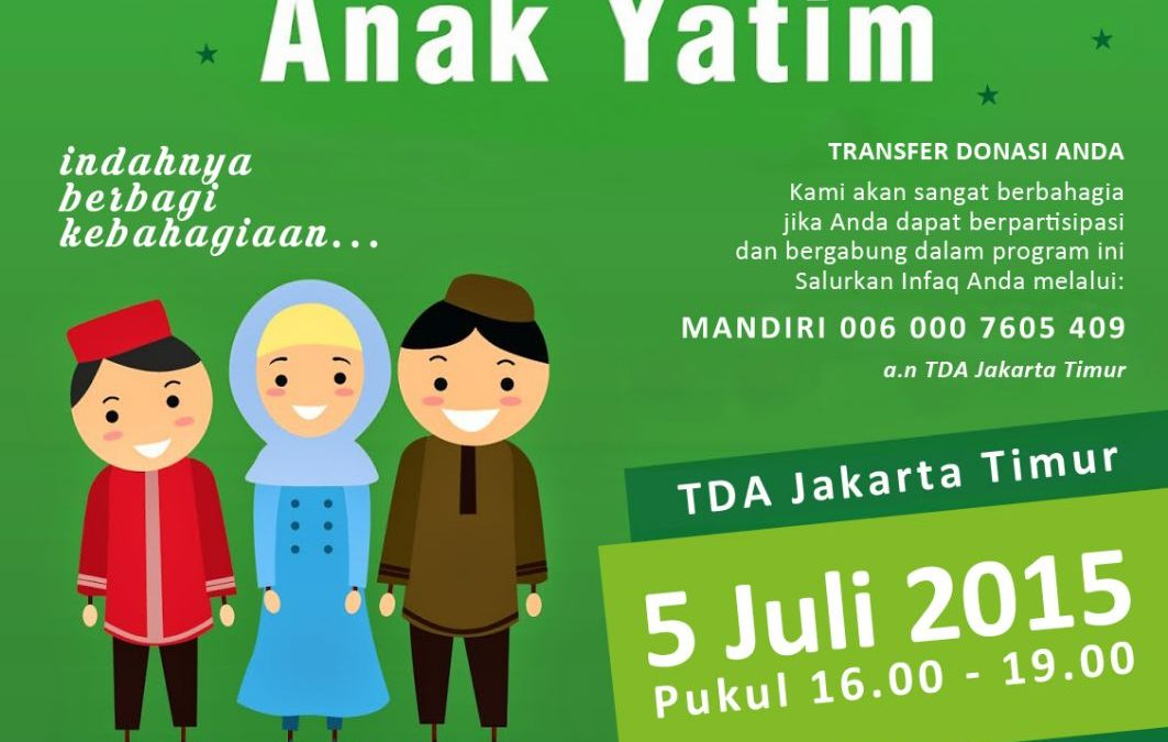 5 Juli 2015 Buka Puasa Bersama Anak Yatim – TDA Jakarta Timur Forum