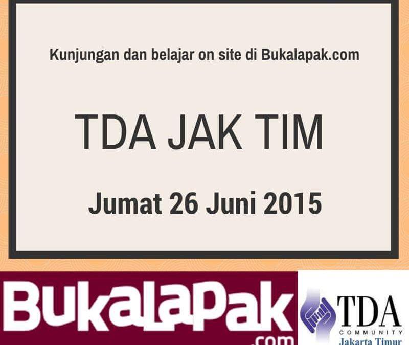 26 Juni 2015 Kunjungan Bisnis di Bukalapak.com – TDA Jakarta Timur Forum
