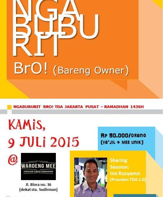9 Juli 2015 Ngabuburit Bro! – TDA Jakarta Pusat Forum