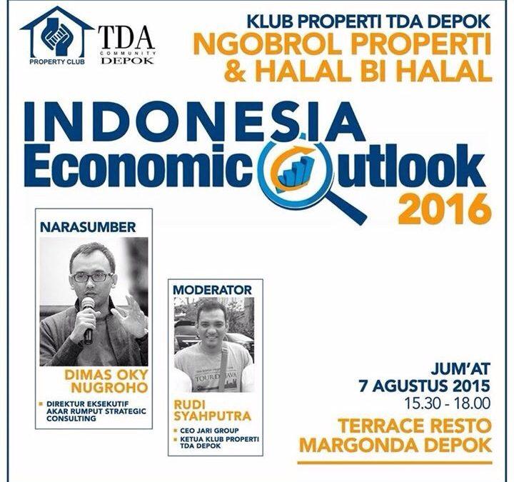 7 Agustus 2015 Ngobrol Properti dan Halal Bi Halal Klub Properti – TDA Depok Forum