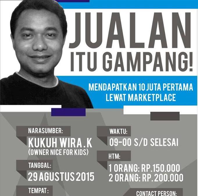 29 Agustus 2015 Seminar 'Mendapatkan 10  Juta Pertama Lewat Marketplace' – TDA Surabaya Forum
