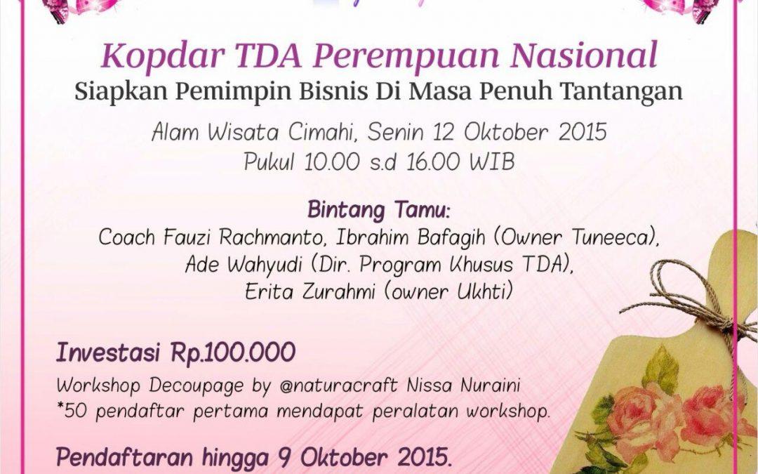 12 Oktober 2015 Kopdar TDA Perempuan Nasional – TDA Perempuan Forum