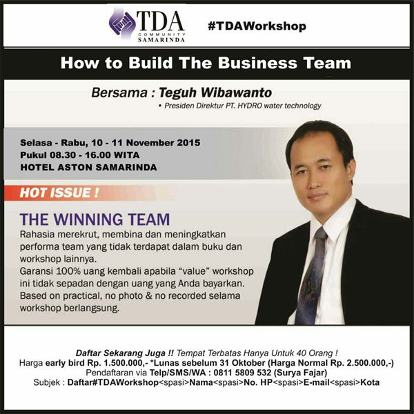 10 November 2015 Workshop 'How To Build The Business Team' – TDA Samarinda Forum