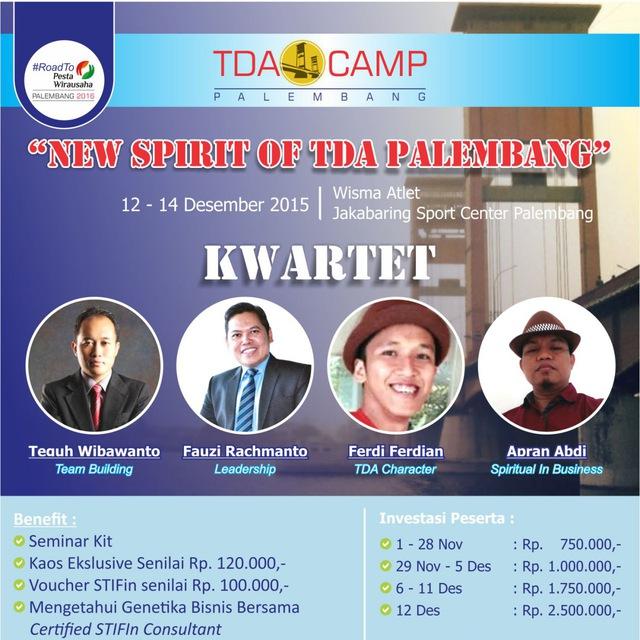 """12-14 Desember 2015 TDA Camp Palembang """"New Spirit of TDA Palembang"""""""