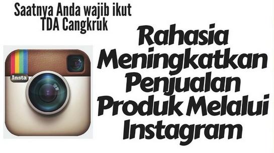 15 Maret 2016 Seminar 'Rahasia Meningkatkan Penjualan Produk Anda Melalui Instagram' – TDA Surabaya Forum