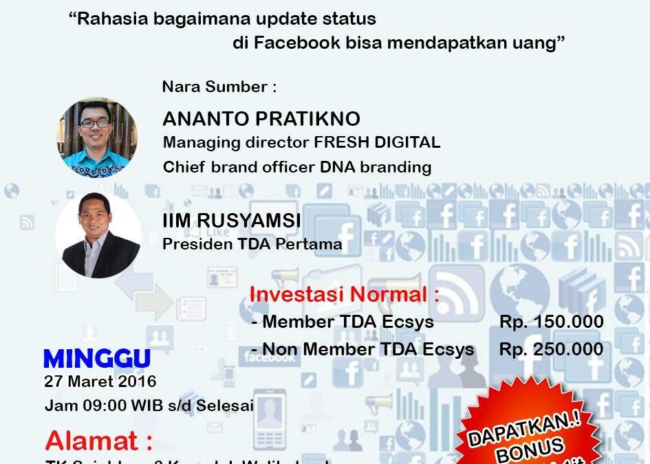 27 Maret 2016 Workshop 'Facebook Marketing' – TDA Jakarta Utara Forum