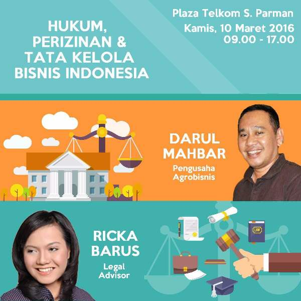10 Maret 2016 Seminar 'Hukum, Perijinan & Tata Kelola Bisnis Indonesia' – TDA Jakarta Barat Forum
