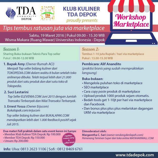 19 Maret 2016 Workshop 'Tips Tembus Ratusan Juta Melalui Marketplace' – TDA Depok Forum
