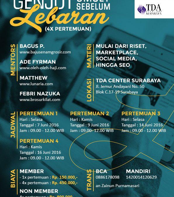 7 – 14 Juni 2016 Workshop Series 'Genjot Omset sebelum Lebaran' – TDA Surabaya Forum