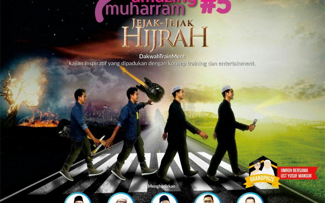 2 Oktober 2016 Training & Entertainment 'Jejak Jejak Hijrah' – Amazing Muharram #5