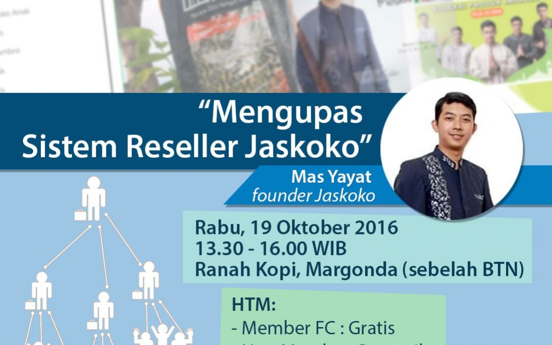 19 Oktober 2016 Ngobrol Santai Klub Fashion 'Mengupas Sistem Reseller Jaskoko' – TDA Depok Forum