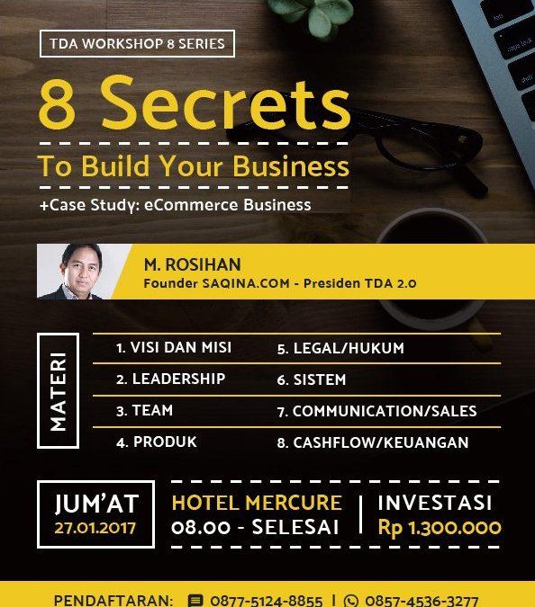 Workshop Series '8 Secrets to Build Your E-Commerce Business' – TDA Surabaya Forum (27 Januari 2017)