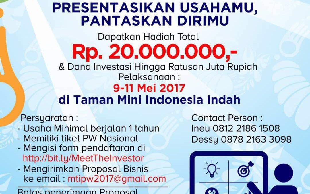 Presentasikan Usahamu Pantaskan Dirimu (Meet the Investor) – Pesta Wirausaha 2017