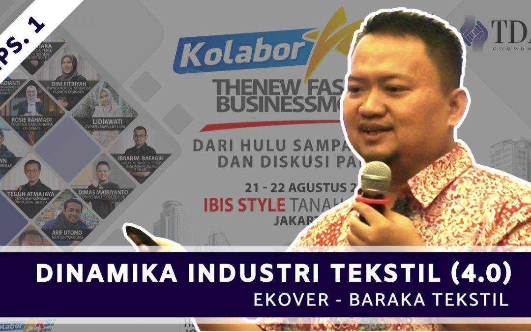 Dinamika Industri Tekstil Indonesia (4.0) Episode 1 | FGD Fashion Komunitas TDA – TDA TV