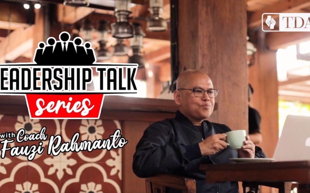 Energy Principle – Leadership Talk Eps 5 with Fauzi Rachmanto | TDA TV