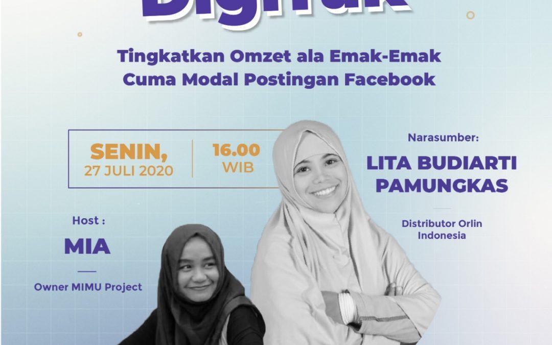 """Tingkatkan Omzet ala Emak-Emak Cuma Modal Postingan Facebook"" bersama Lita Budiarti Pamungkas"