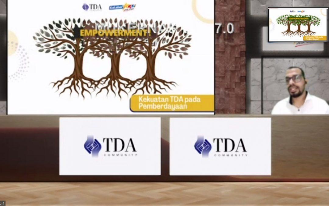 President TDA 7.0 Sebut Mukernas TDA 7.0 Usung Tagline Kolaboraksi Untuk Pemberdayaan